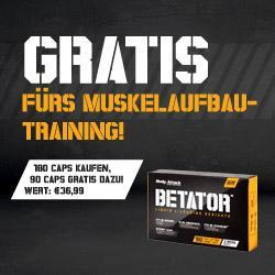 MEGA-Muskelaufbau- Aktion:  BETATOR  180 Caps plus BETATOR 90 Caps