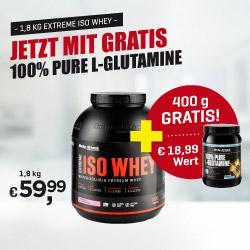 Aktionpaket: Extreme Iso Whey 1,8kg plus GRATIS L-Glutamine 400g