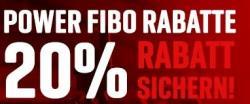 +++ POWER FIBO RABATT 20% AUF ALLES +++