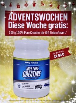 +++ 500g 100% Pure Creatine GRATIS - 2. Adventswoche! +++
